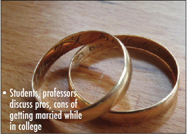 Students%2C+professors+discuss+pros%2C+cons+of+getting+married+while+in+college